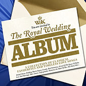 The Royal Wedding Album by Various Artists