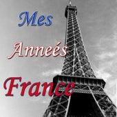 Mes annees France von Various Artists