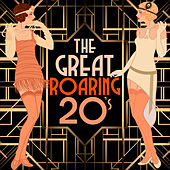 The Great Roaring 20's by Various Artists
