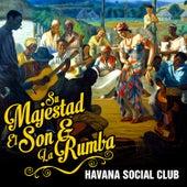 Su Majestad el Son & La Rumba von Havana Social Club