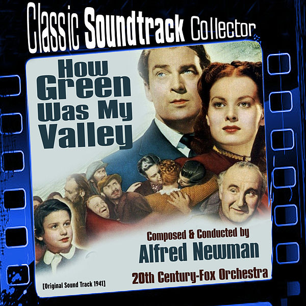 How Green Was My Valley (Original Soundtrack) [1941] by The