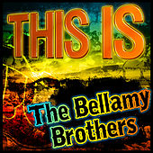 This Is the Bellamy Brothers de Bellamy Brothers