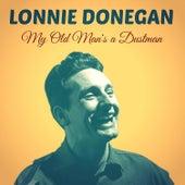 My Old Man's a Dustman di Lonnie Donegan