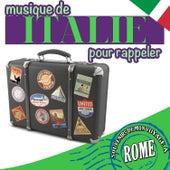 Souvenirs de mon Voyage á Rome. Musique de Italie pour rappeler by Various Artists