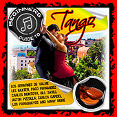 Beginners Guide to Tango by Various Artists