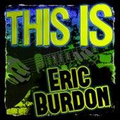 This Is Eric Burdon de Eric Burdon