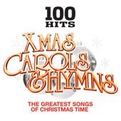 100 Hits – Christmas Carols & Hymns – Xmas Songs von Various Artists