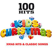 100 Hits - Christmas Kids - Xmas Hits & Songs de Various Artists