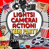 Lights! Camera! Action! Teen Party de Friday Night At The Movies