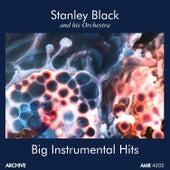 Big Instrumental Hits by Stanley Black