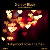 Hollywood Love Themes by Stanley Black