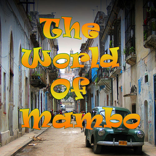 The World of Mambo by Various Artists
