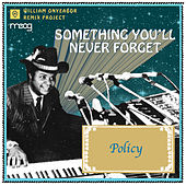 Something You Will Never Forget (Policy Remix) by William Onyeabor