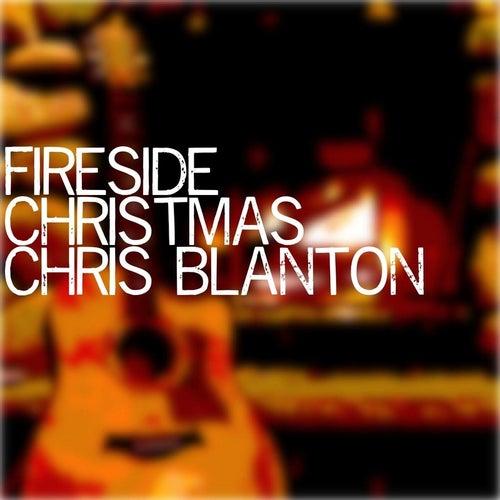 Fireside Christmas by Chris Blanton