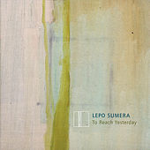 LEPO SUMERA: To Reach Yesterday by Various Artists