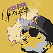 Up & Away [Instrumental Version] di Kid Ink