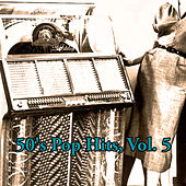 50's Pop Hits, Vol. 5 by Various Artists