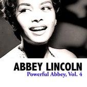 Powerful Abbey, Vol. 4 de Abbey Lincoln