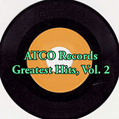 Atco Records Greatest Hits, Vol. 2 by Various Artists