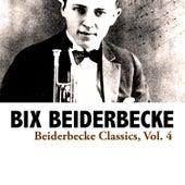 Beiderbecke Classics, Vol. 4 de Bix Beiderbecke