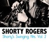 Shorty's Swinging Hits, Vol. 2 di Shorty Rogers