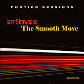 Jazz Showcase: The Smooth Move, Vol. 5 by Various Artists