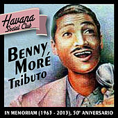 Benny Moré Tributo: In Memoriam (1963 - 2013), 50º Aniversario von Havana Social Club