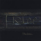 The Intro by J Rice