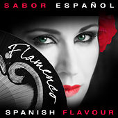 Sabor Español - Spanish Flavour - Flamenco de Various Artists