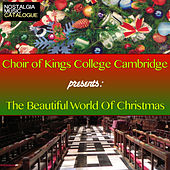 The Beautiful World of Christmas de Choir of King's College, Cambridge