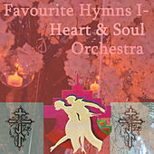 Favourite Hymns I: Heart & Soul Orchestra by Heart