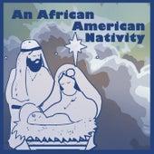 An African American Nativity by Original Broadway Cast