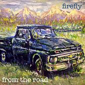 From the Road de firefly