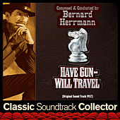 Have Gun Will Travel (Original Soundtrack) [1957] de Bernard Herrmann
