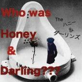 Who Was Honey & Darling??? de Honey