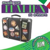 Souvenir an meine Reise nach Rom. Musik von Italien zu erinnern von Various Artists