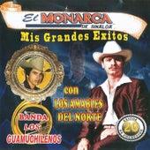 Mis Grandes Exitos by El Monarca De Sinaloa