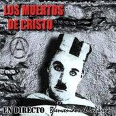 Bienvenidos al Infierno (En Directo) by Los Muertos de Cristo