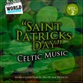 Saint Patricks Day Celtic Music Vol. 2 (Musica Celta Para El Día De San Patricio) by Various Artists