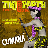 Tiki Party Vol. 5 / Cumaná von Various Artists