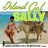 Birth of Ska Vol. 8 / Island Gal Sally by Various Artists