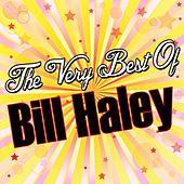 The Very Best Of: Bill Haley von Bill Haley