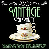 1930's Vintage Tea Party Music by Various Artists
