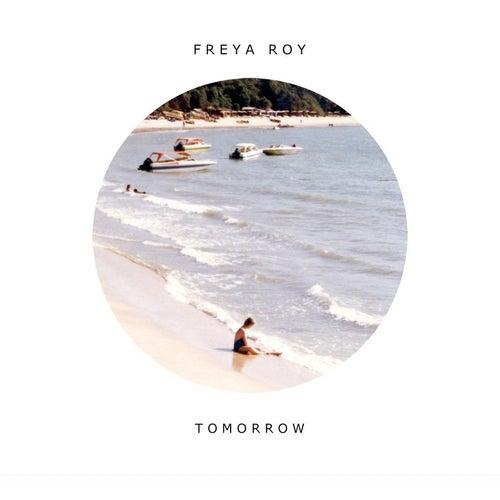 Tomorrow by Freya Roy