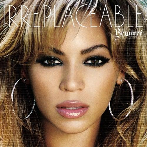 Irreplaceable (remixes) by Beyoncé