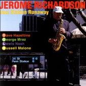 Jazz Station Runaway by Jerome Richardson