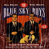 Classic Country Remastered: Charlotte, NC - Rock Hills, SC 1937, 1938 (CD B) by Blue Sky Boys