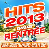 Hits 2013 - Special rentrée de Various Artists