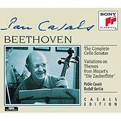 Beethoven: Complete Cello Sonatas;  Variations on Zauberflöte Themes by Pablo Casals