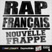 Rap français : Nouvelle frappe de Various Artists